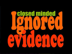 Ignored Evidence